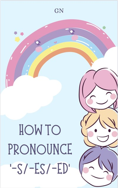 How to pronounce -s/-es/-ed